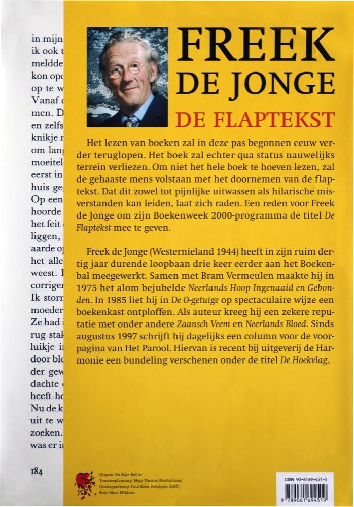 Het affiche van het programma dat oorspronkelijk De Flaptekst zou heten. De affiches waren al gedrukt toen de titel werd gewijzigd.